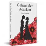 "Turkish publishing house releases Armenian Genocide book ""As the Poppies Bloomed"" in Turkish"